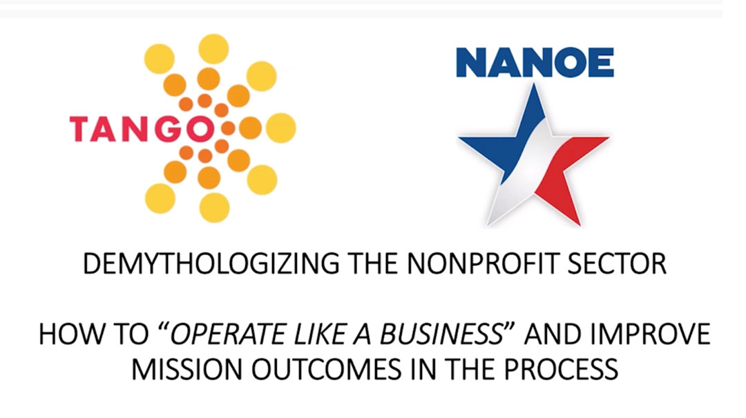 "Demythologizing the Nonprofit Sector – How to ""Operate Like a Business"" and Improve Mission Outcomes in the Process"