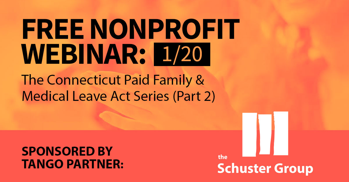 The Connecticut Paid Family & Medical Leave Act Series (Part 2)